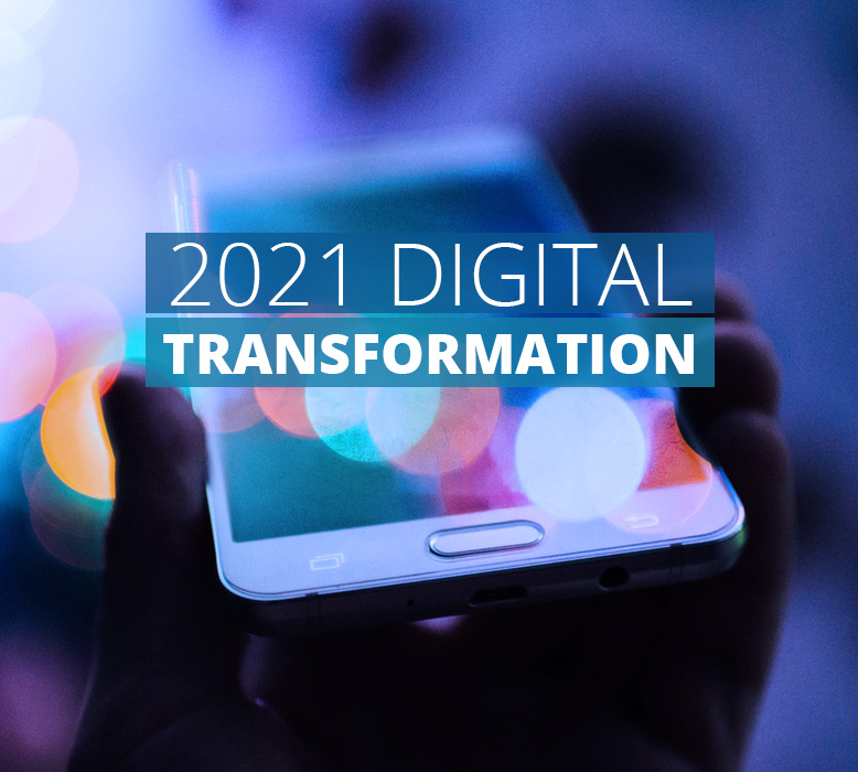 Why your business's 2021 digital transformation must be led by digital marketing