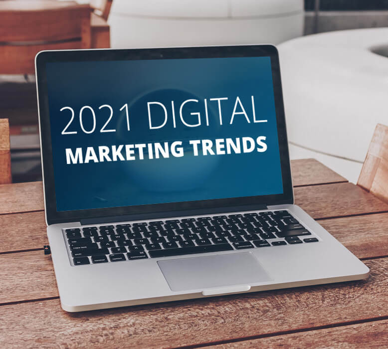 Firewater's top 7 digital marketing trends in 2021
